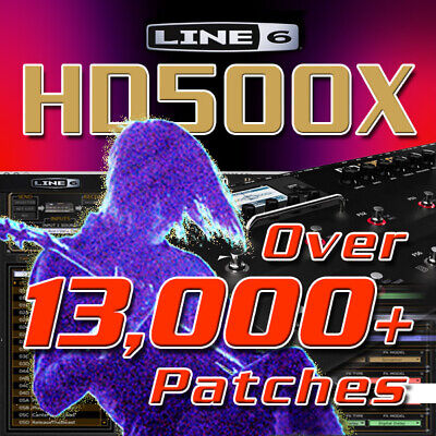 Line 6 HD500X - Patches / Presets For Line 6 POD HD500X - HUGE TIME SAVER! • 5.43£
