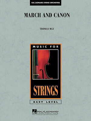 Tom May: March and Canon: String Orchestra: Score & Parts