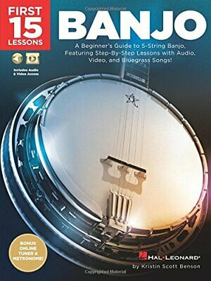 First 15 Lessons Banjo.by Benson  New 9781540003010 Fast Free Shipping<| • 10.48£