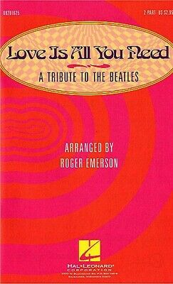 George Harrison,John Lennon,Paul McCartney: Love Is All You Need: Upper Voices a