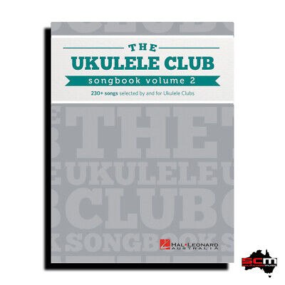 The Ukulele Club Songbook Volume 2 - 230+ Song Book Selected By Ukulele Clubs • 25.10£