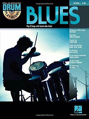 Drum Play-Along Volume 16: Blues (Hal Leonard Drum Play-Along) By Various Book • 12.99£