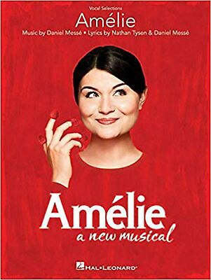 Amelie: A New Musical (Vocal Selections And Piano) • 24.99£