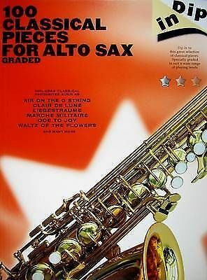 Dip In: 100 Classical Pieces For Alto Sax: Graded By Hal Leonard Corp • 11.82£