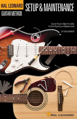 Hal Leonard Guitar Method: Guitar Setup & Maintenance • 13.09£