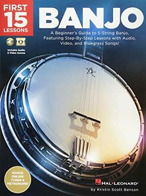 First 15 Lessons - Banjo: A Beginners Guide, Featuring Step-By-Step Lessons W... • 16.39£