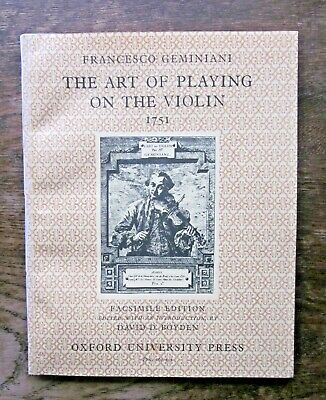 1952 Art of Playing the Violin Geminiani 1751 Facsimile Edition Boyden OUP Music