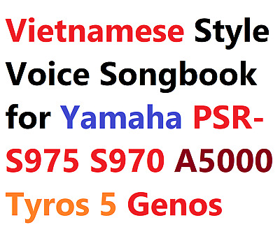 Vietnamese Style Voice Songbook For Yamaha PSR-A5000 S975 S970 S950 Tyros5 Genos • 49.71£