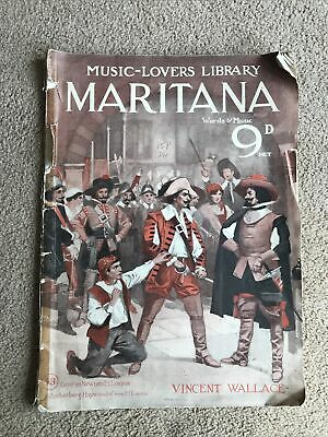 Maritana Opera W.Vincent Wallace:The Music-Lovers Library No. 53. Words & Music