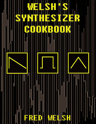 Welsh's Synthesizer Cookbook Patches For Korg MicroKORG Radias MS-2000 Kingkorg • 18.56£