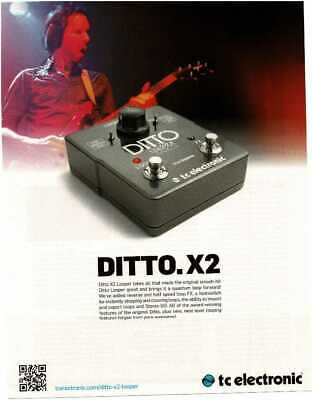 2014 TC ELECTRONIC Ditto X2 Looper Guitar Effects Pedal Magazine Ad • 7.28£
