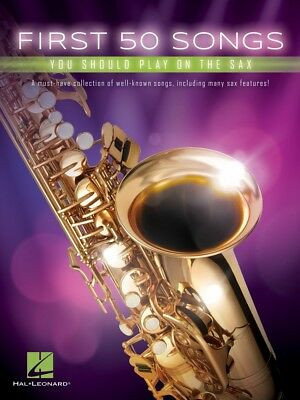 First 50 Songs You Should Play On The Sax Instrumental Folio Book NEW 000248845 • 7.68£