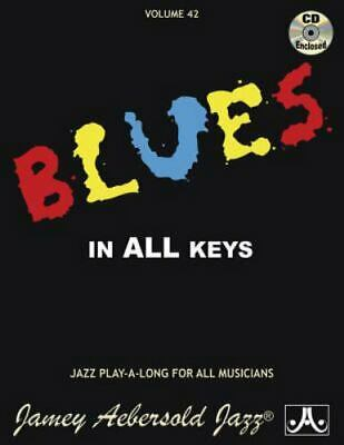 Vol. 42, Blues In All Keys (book & Cd Set) (play- A-Long): By Jamey Aebersold • 17.55£