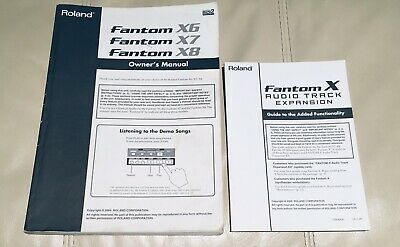 Roland Fantom X6 X7 X8 Owner's Manual & Expansion Guide • 9.95£
