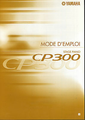 NEW Yamaha CP300 Stage Piano Instruction Manual FRENCH User Guide Documentation • 7.87£
