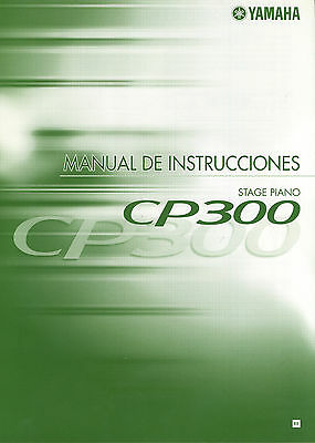 NEW Yamaha CP300 Stage Piano Instruction Manual SPANISH User Guide Documentation • 7.87£