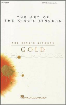 The Art of the King's Singers Gold SATB Vocal Sheet Music Book Divisi A Cappella