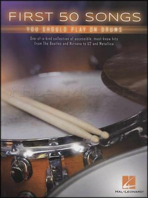 First 50 Songs You Should Play On Drums Music Book Nirvana U2 Queen Aerosmith