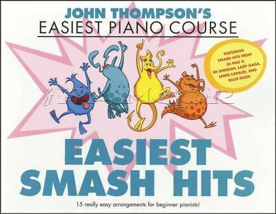 John Thompson's Piano Course Easiest Smash Hits Music Book SAME DAY DISPATCH