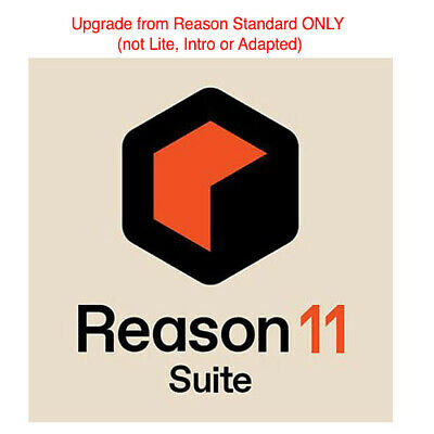Reason Studios Reason 11 Suite, Upgrade From Any FULL Version Of Reason Standard • 192.58£