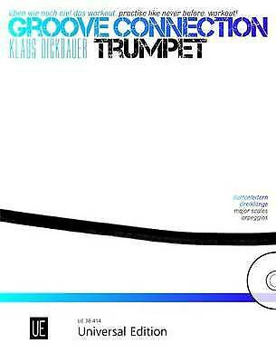 Groove Connection - Trumpet By Klaus Dickbauer (Mixed Media Product, 2014) • 15.99£