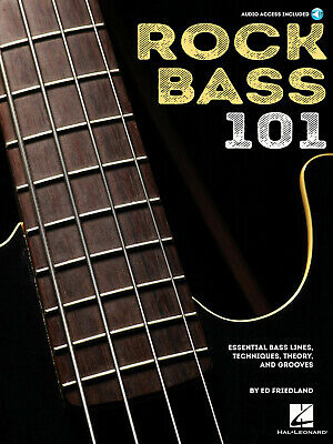 Rock Bass 101 Essential Bass Lines, Techniques, Theory and Grooves Bass Guitar