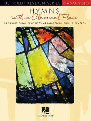 Hymns with a Classical Flair 15 Traditional Favorites Piano  Book Only HL0026940