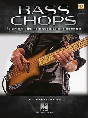 Bass Chops A Step-by-Step Method for Developing Extraordinary Technique on the B