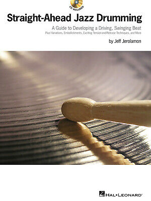 Straight-Ahead Jazz Drumming Drum Lessons Learn To Play Hal Leonard Book CD • 16.12£