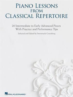 Piano Lessons From Classical Repertoire 20 Intermediate to Early Advanced Pieces
