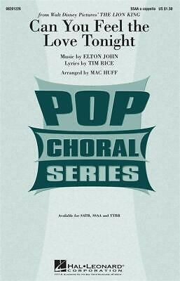 Can you feel the love tonight  SSAA Elton John_Tim Rice Choral Score HL08201226