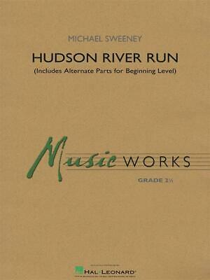 Hudson River Run (includes alternate parts for beginning level players) Concert