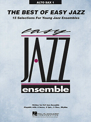 The Best of Easy Jazz - Alto Sax 1 15 Selections from the Easy Jazz Ensemble Ser