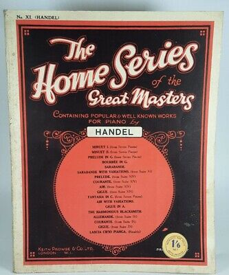 Vintage 1932 Handel Home Series the Great Masters Sheet Music for Piano Prowse