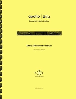 Universal Audio Apollo X8P Thunderbolt Audio Interface OWNER'S MANUAL • 15.70£