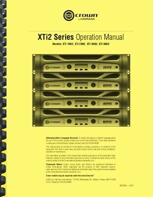 Crown XTi 6002 4002 2002 1002 Amplifier OWNER'S MANUAL And FACTORY BULLETINS • 13.85£