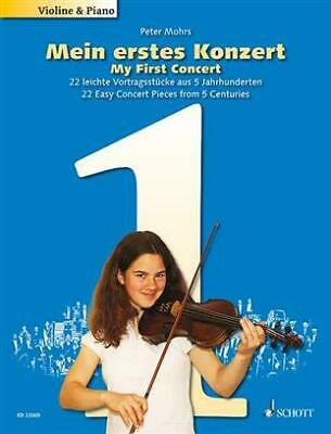 Peter Mohrs - My First Concert - 22 pieces Violin and piano  - pub Schott
