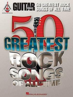 Guitar World 50 Greatest Rock Songs Of All Time By Hal Leonard Publishing Corpor • 24.77£