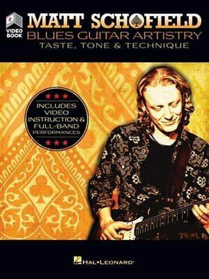 Matt Schofield - Blues Guitar Artistry: Taste, Tone & Technique: Includes Video  • 33.99£
