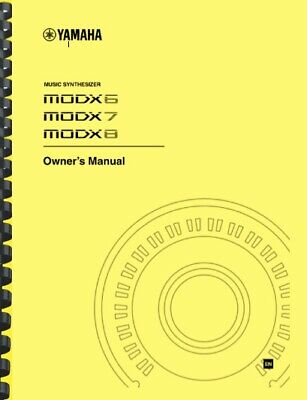 Yamaha MODX6 MODX7 MODX8 Synthesizer OWNER'S MANUAL And SUPPLEMENTARY MANUAL • 14.30£