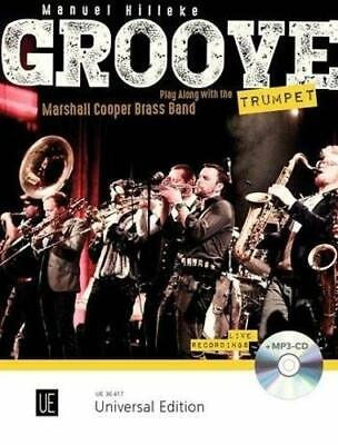 Groove Trumpet: Play Along With The Brass Band Marshall Co... By Hilleke, Manuel • 11.99£