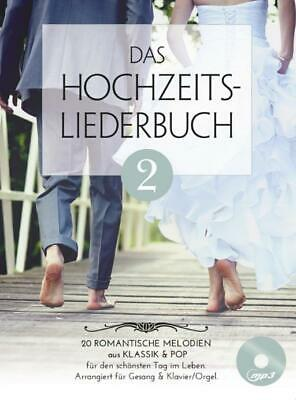 Das Hochzeitsliederbuch 2  Piano, Vocal And Guitar  Book With CD BOE7894 • 20.25£