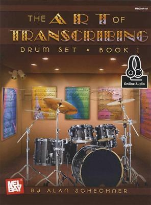 The Art of Transcribing Drum Set 1 Sheet Music Book with Audio by Alan Schechner
