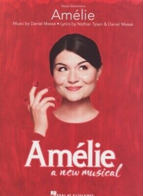 AMELIE A New Musical Messe Piano Vocal • 14.99£