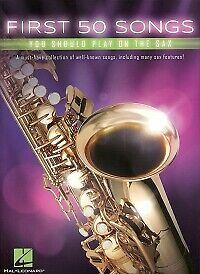 First 50 Songs You Should Play On The Sax • 11.50£