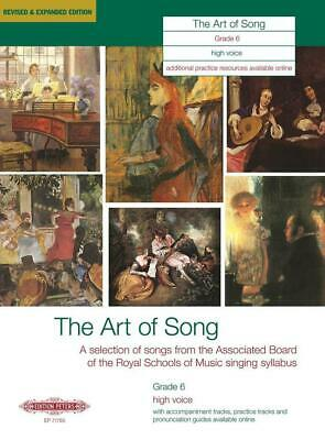 The Art of Song Grade 6 High Voice Revised & Expanded Edition High Voice and Pia