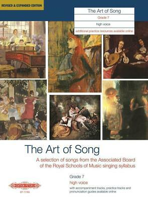 The Art of Song Grade 7 High Voice Revised & Expanded Edition High Voice and Pia