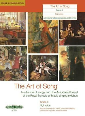 The Art of Song Grade 8 High Voice Revised & Expanded Edition High Voice and Pia