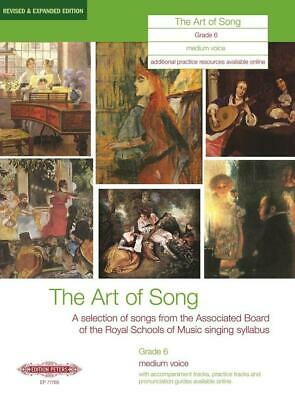 The Art of Song Grade 6 Medium Voice Revised & Expanded Edition Medium Voice and