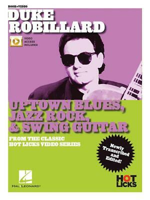 Uptown Blues, Jazz Rock & Swing Guitar From the Classic Hot Licks Video Series G